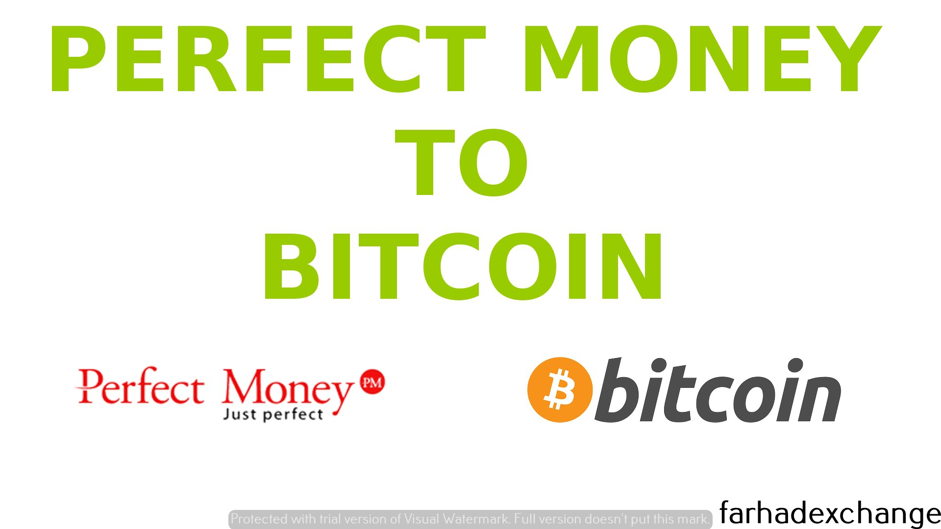 PerfectMoney to Bitcoin – Full Automatic